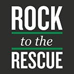 Rock to the Rescue